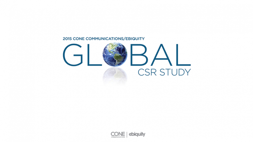 2015 Cone Communications and Ebiquity - Global CSR Study