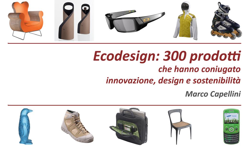 Ecodesign 300 prodotti.01.Marco Capellini